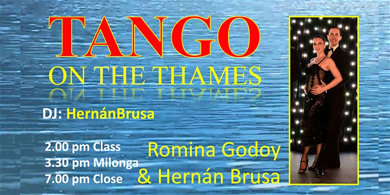 Tango on the Thames with Romina Godoy & Hernán Brusa - London